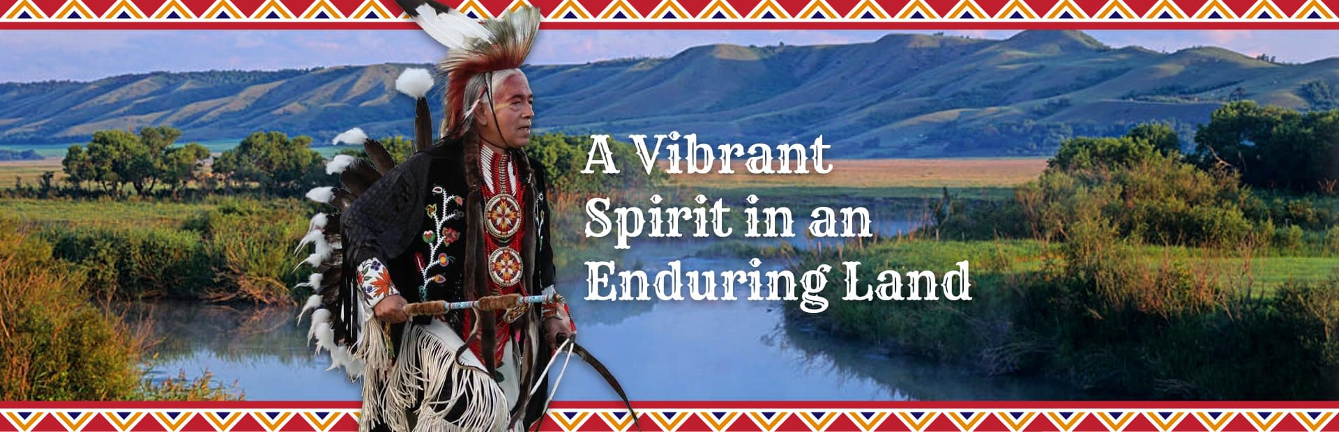A vibrant spirit in an enduring land.